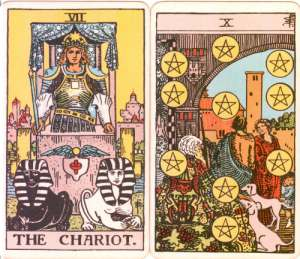 The Chariot and Ten of Pentacles
